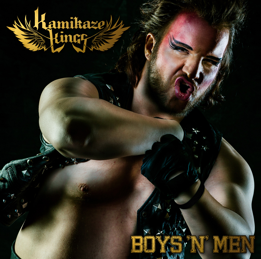 "KAMIKAZE KINGS | Download Single ""Boys 'n' Men"""
