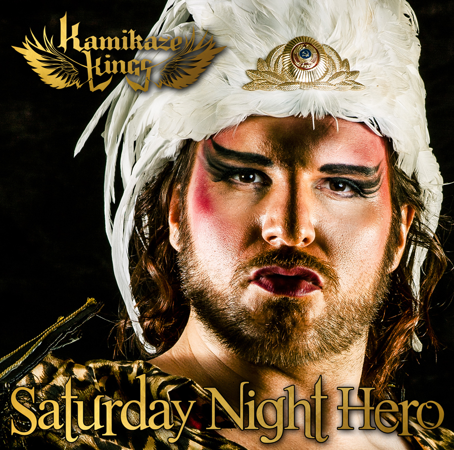 "KAMIKAZE KINGS | Download Single ""Saturday Night Hero"""