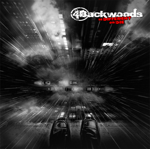 4BACKWOODS - Be Different Or Die
