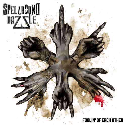 SPELLBOUND DAZZLE - Foolin' Of Each Other