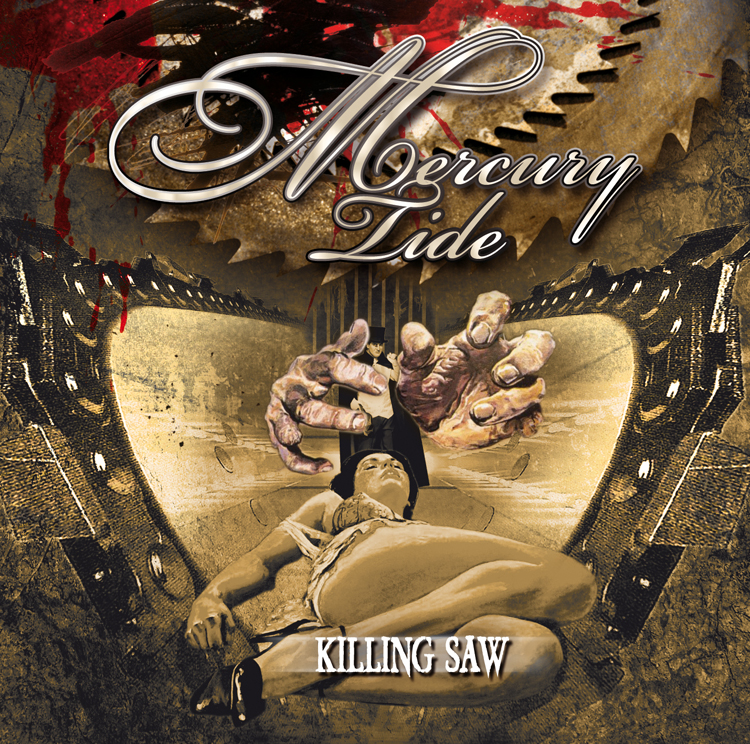 MERURY TIDE - Killiing Saw