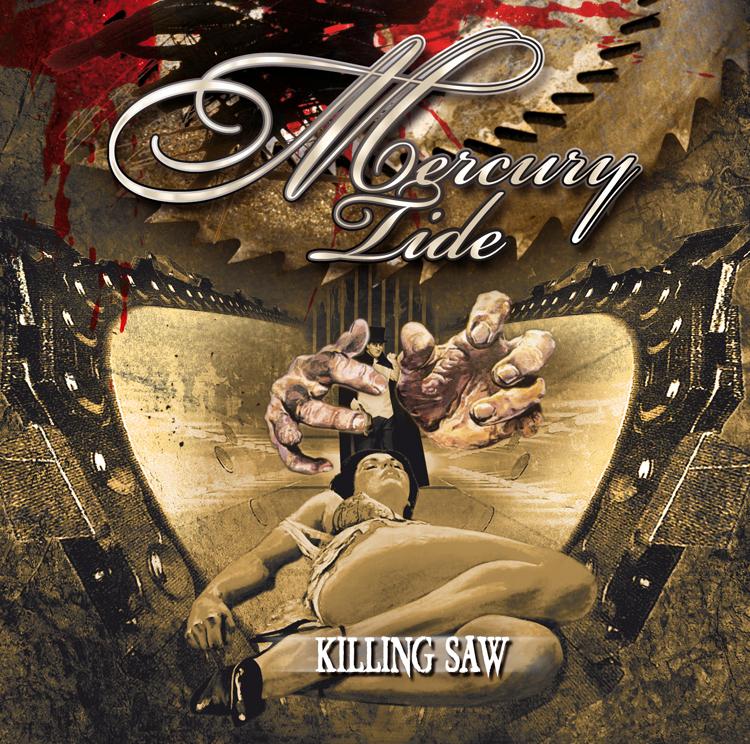 MERURY TIDE - Killiing Saw